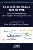 Céline Bérard et Christine Teyssier - La gestion des risques dans les PME - Levier de développement et de création de valeur partenariale.