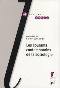 Céline Béraud et Baptiste Coulmont - Les courants contemporains de la sociologie.