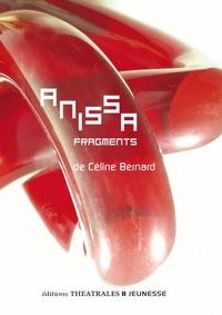 Céline Bernard - Anissa fragments.