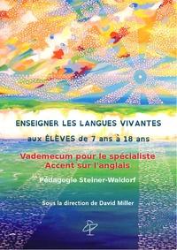 Enseigner les langues vivantes aux élèves de 7 ans à 18 ans - Vademecum pour le spécialiste-Accent sur langlais. Pédagogie Steiner-Waldorf.pdf