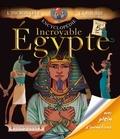 Céline Bernard - Incroyable Egypte.