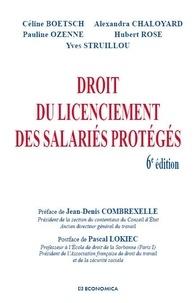 Céline Boetsch et Alexandre Chaloyard - Droit du licenciement des salariés protégés.