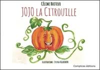 Céline Boiteux et Sylvia Figueiredo - Jojo la citrouille.