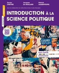 Céline Braconnier et Xavier Crettiez - Introduction à la science politique.