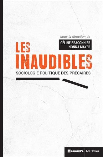 Les inaudibles. Sociologie politique des précaires