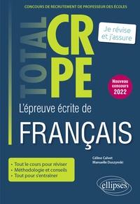 Céline Calvet et Manuelle Duszynski - L'épreuve écrite de français.