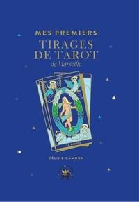 Céline Camoun - Mes premiers tirages de tarot de Marseille.