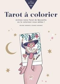 Céline Camoun et Elodie Ascenci - Tarot à colorier.