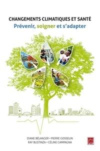 Céline Campagna - Changements climatiques et santé. Prévenir, soigner et s'adapter.