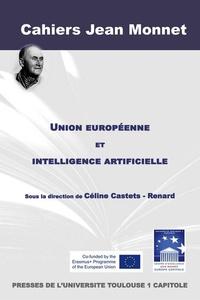 Céline Castets-Renard - Union européenne et intelligence artificielle.