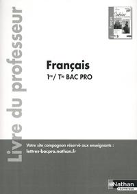 Céline Chalonges et Emmanuelle Fichaux - Français 1re Tle Bac Pro Entre-lignes - Livre du professeur.