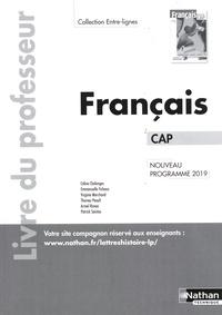 Céline Chalonges et Emmanuelle Fichaux - Français CAP Entre-lignes - Livre du professeur.