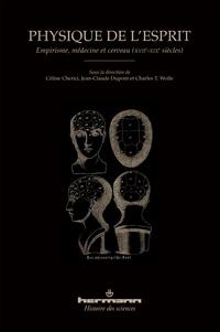 Physique de lesprit - Empirisme, médecine et cerveau (XVIIe-XIXe siècles).pdf