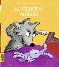 Céline Claire et Bridget Strevens - Le doudou du loup.