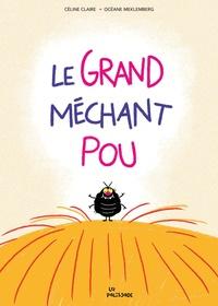 Céline Claire et Océane Meklemberg - Le grand méchant pou.
