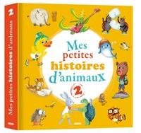 Céline Claire et Mélanie Allag - Mes petites histoires d'animaux - Tome 2.