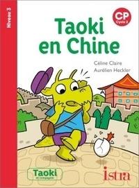 Céline Claire et Aurélien Heckler - Taoki en Chine - CP.