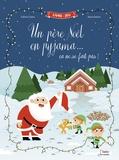 Céline Claire et Ilaria Falorsi - Un père Noël en pyjama... ça ne se fait pas !.