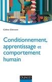 Céline Clément - Conditionnement, apprentissage et comportement humain.