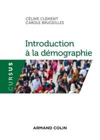 Céline Clément et Carole Brugeilles - Introduction à la démographie.