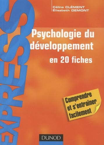 Céline Clément et Elisabeth Demont - Psychologie du développement.