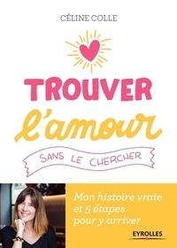 Lemememonde.fr Trouver l'amour sans le chercher - Mon histoire vraie et 5 étapes pour y arriver Image