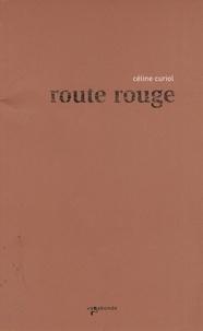Céline Curiol - Route rouge - Voyage en Sierra Leone.