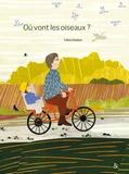 Céline Delabre - Où vont les oiseaux ?.