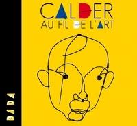 Céline Delavaux et Sandrine Andrews - Calder au fil de l'art.