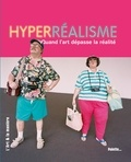 Céline Delavaux - Hyperréalisme - Quand l'art dépasse la réalité.
