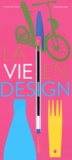 Céline Delavaux et Stéphane Kiehl - La vie en design.