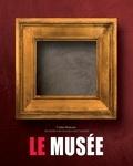 Céline Delavaux - Le musée - 2 volumes : Le musée des illusions ; Le musée impossible.