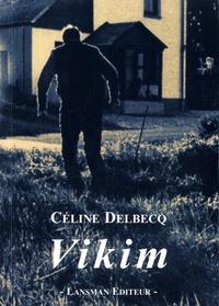 Céline Delbecq - Vikim.