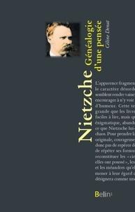 Céline Denat - Nietzsche - Généalogie d'une pensée.
