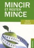 Céline Desvaux - Mincir et rester mince.