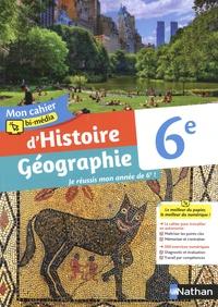 Céline Dhers et Caroline Normand - Mon cahier bi-média d'Histoire-Géographie 6e.
