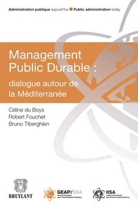 Céline Du Boys et Robert Fouchet - Management Public Durable : dialogue autour de la Méditerranée.