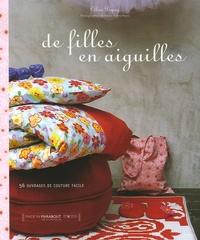 Céline Dupuy - De filles en aiguilles.