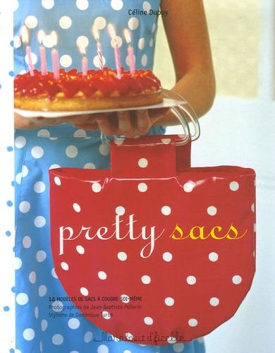Céline Dupuy - Pretty sacs.