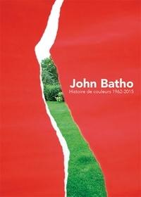 Costituentedelleidee.it John Batho - Histoire de couleurs 1962-2015 Image