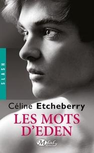 Les mots d'Eden - Céline Etcheberry | Showmesound.org