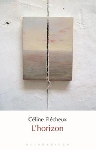Céline Flécheux - L'horizon.