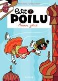 Céline Fraipont et Pierre Bailly - Petit Poilu Tome 10 : Amour glacé.