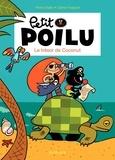 Céline Fraipont et Pierre Bailly - Petit Poilu Tome 9 : Le trésor de Coconut.