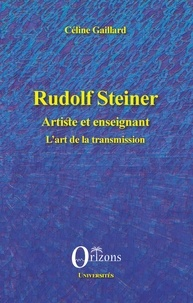 Rudolf Steiner artiste et enseignant - Lart de la transmission.pdf