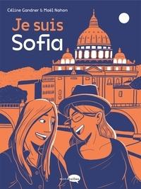 Céline Gandner et Maël Nahon - Je suis Sofia.