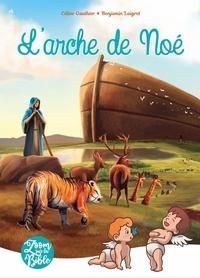 Céline Gauthier et Benjamin Laigret - L'arche de Noé.