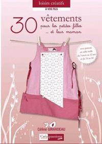 Céline Girardeau - 30 vêtements & accessoires pour les petites filles.