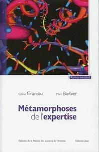 Céline Granjou et Marc Barbier - Métamorphoses de l'expertise - Précaution et maladies à prions.