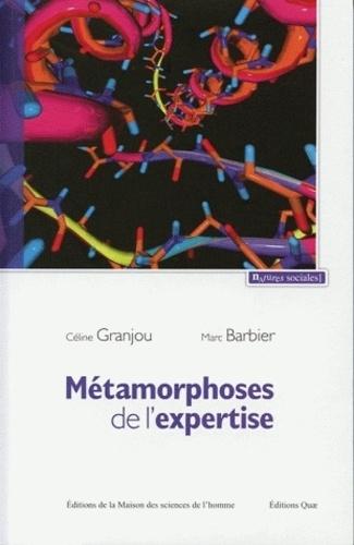 Métamorphoses de l'expertise. Précaution et maladies à prions